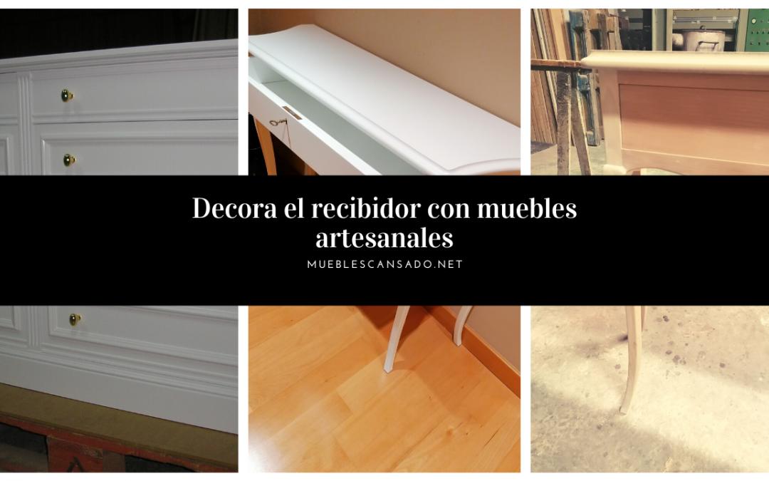 Decora el recibidor con muebles artesanales